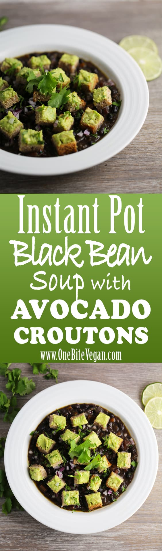 Instant pot black bean soup with avocado croutons. Easy to make vegan black bean soup topped with avocado bread croutons, red onion, lime, and cilantro.