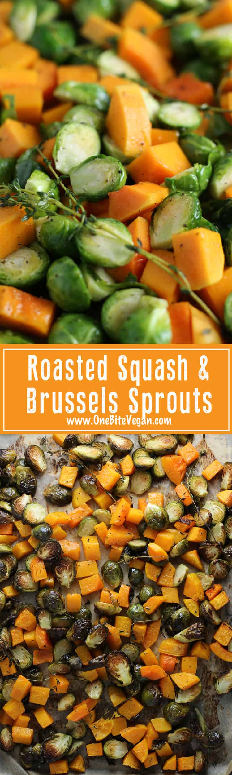 Roasted squash and Brussels sprouts. Simple one pan recipe for roasted butternut squash and roasted Brussels sprouts with fresh thyme.