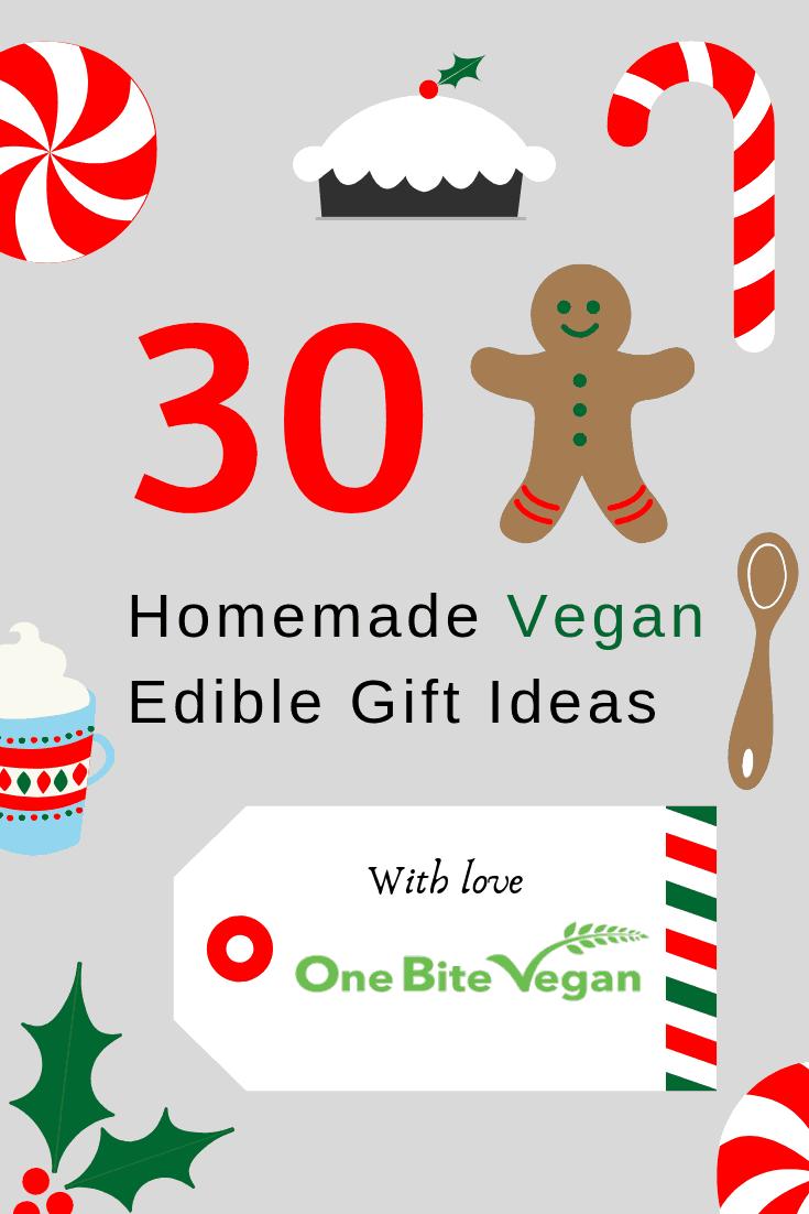 30 Homemade Vegan Edible Gift Ideas for Christmas | One Bite Vegan